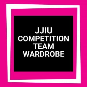 JJIU Competitive Team Wardrobe